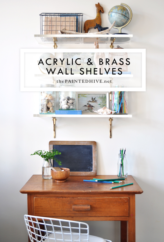 Acrylic And Br Wall Shelves The Painted Hive